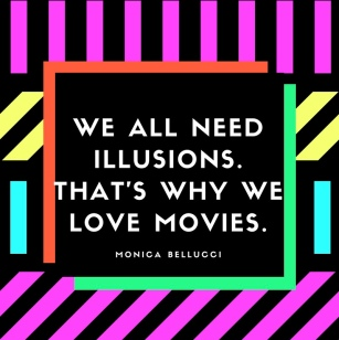 thumb_we-all-need-illusions-thats-why-we-love-movies-_1024